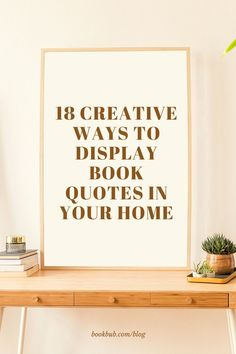 18 gorgeous book quote wall art ideas to use in your reading nook or throughout your home!  #books #quotes #design