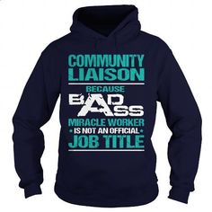 COMMUNITY LIAISON - MIRACLE WORKER - #wholesale hoodies #volcom hoodies. GET YOURS => https://www.sunfrog.com/LifeStyle/COMMUNITY-LIAISON--MIRACLE-WORKER-Navy-Blue-Hoodie.html?60505