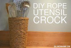 DIY Rope Vase/Utensil Crock -http://www.balancinghome.com