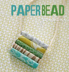 such a cool paper bead tutorial at the Hambly blog - (heat set the beads with clear embossing powder)