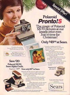 1976 - Sears Roebuck ran this paper advertisement that came from a 1976 magazine and features their SX-70 Polaroid camera.