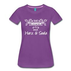 Tolle Shirts und Geschenke für alle Therapeutinnen mit Herz und Seele.