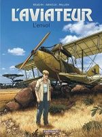 Buy The Aviator - Volume 1 - Take-off by Arnoux Erik, Kraehn Jean-Charles, Millien Chrys and Read this Book on Kobo's Free Apps. Discover Kobo's Vast Collection of Ebooks and Audiobooks Today - Over 4 Million Titles! Samba, Comic, France 1, East Africa, Ebook Pdf, Audiobooks, Aviation, Novels, Ebooks