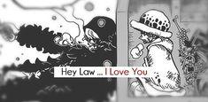 «Hey Law... I love you», Donquixote Rociante / Corazon
