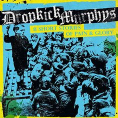 11 Short Stories of Pain and Glory (VINYL)  Dropkick Murphys (2017) is Available For Free ! Download here at http://ift.tt/2iRFbFX and discover more awesome music albums !