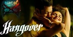 Kick movie hangover song free download MP3|Lyrics HD video