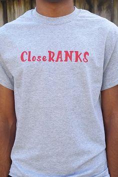 Close Ranks T-Shirt/Community/Family/Unity/Gift Idea by OneBlockUnited on Etsy