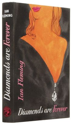 First edition of Diamonds Are Forever by Ian Fleming, 1956.