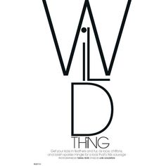Wild Thing ❤ liked on Polyvore featuring text, words, backgrounds, quotes, magazine, fillers, articles, phrases, headlines y saying