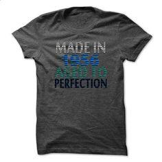 Made in 1956  And Aged To Perfection TA01 - #tshirt customizada #sweatshirt organization. BUY NOW => https://www.sunfrog.com/Names/Made-in-1956-And-Aged-To-Perfection-TA01-DarkGrey-15637880-Guys.html?68278