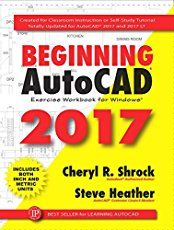 """Read """"Beginning AutoCAD 2017 Exercise Workbook"""" by Steve Heather available from Rakuten Kobo. The best-selling title that has been helping AutoCAD users for more than two decades is better than ever. For new users . Autocad Software Free Download, Bloc Autocad, Autocad 2015, Autocad Free, Reading Online, Books Online, Autodesk Software, Learn Autocad, Computer Programming"""
