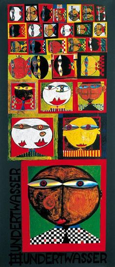 """We Live in Paradise"" .Hundertwasser"