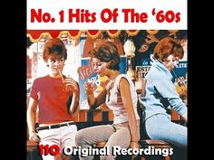 Various Artists - 110 No. 1 Hits of the Sixties (AudioSonic Music) [Full Album] - YouTube