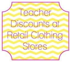 The Adorable Mess: Confessions of a Teacher Shopaholic: Clothing Discounts for Teachers....exactly what I will need next semester. Hopefully they take student teaching things lol