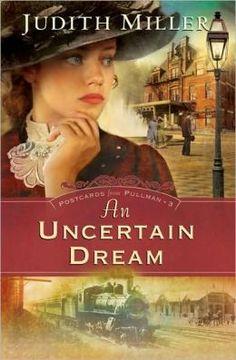 An Uncertain Dream (Postcards from Pullman Series #3)
