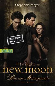 Stephenie Meyer - twilight saga new moon - Biss zur Mittagsstunde