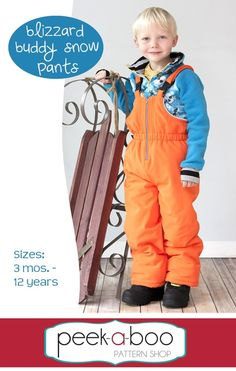 (http://www.peekaboopatternshop.com/blizzard-buddy-snow-pants/)