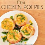 Toddler Approved Mini Chicken Pot Pies