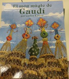 ARTE EN LA ESCUELA: Gaudí