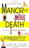 Manor of Death (Domestic Bliss Mysteries, book 3) by Leslie Caine