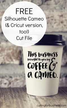 Free Commercial Use Coffee & Silhouette Cameo (or Cricut!) Cut File by cuttingforbusiness.com
