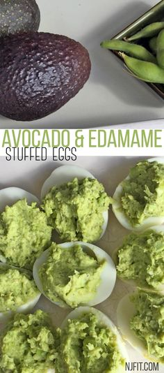1 12 oz package edamame,shelled and thawed 1 medium avocado, peeled, seeded & cut up ¼ cup chopped onion 3 tbsp lemon juice 2 tbsp basil pesto ¾ tsp himalayan salt ¼ tsp fresh ground black pepper 1 dozen eggs- Directions: Boil eggs for 15-20 mins. Let cool & remove shell. Cut each egg in half remove yoke. In a food processor combine edamame, avocado, onion, lemon juice, pesto, salt and pepper. Blend until smooth.  Place a tablespoon of edamame avocado mixture in each egg.