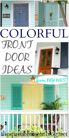 a fun tour of a variety of Key West front doors with colorful color combination ideas