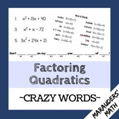 FREE Factoring Quadratics Activity (Crazy Words - fun like Mad Libs!).  In this activity, students factor quadratic expressions with a leading coefficient of one.  Once they factor each quadratic, they find their answer in the answer bank.  Each correct answer unlocks a new word that helps them complete a crazy sentence.