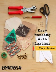 Simple tips and tricks for leather craft: Easy Working with Leather New Tips Series.
