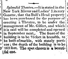 "1826.4.25. ""Splendid Theatre.. The Bull's Head property has been purchased."""