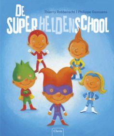 De superheldenschool – boekreview. Lees verder op mijn website.