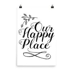 Printable art, entryway sign, living room sign, our happy place, housewarming gift, wedding gift, printable quote sign, digital download art Printable Quotes, Printable Art, Printables, Sign Quotes, Art Quotes, Learning Time, Employee Gifts, Birthday Favors, Room Signs
