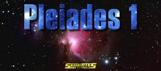 Pleiades 1 Messages