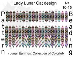 #LadyLunarCat #peyote #pattern Schemes for the beading by Lady Lunar Cat  Pattern for brick stitch beaded earrings Lunar Earrings Collection of Colorful