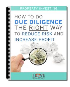 #PropertyInvestors - How To Do Due Diligence The RIGHT Way To Reduce Risk And Increase Profit [ #Free Report]
