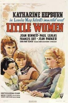 Little Women is a 1933 American drama film directed by George Cukor and starring Katharine Hepburn and Joan Bennett. The screenplay by Sarah Y. Mason and Victor Heerman is based on the classic novel of the same name by Louisa May Alcott.