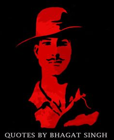 Quotes By Bhagat Singh | Proud to be Indian