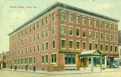 Hotel Penn located at the corner of Phila. and George St. Walgreens Photo Coupon, York Hotels, York Pa, Local History, Vintage Postcards, Old Photos, Pennsylvania, World, Corner