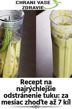 Recept na najrýchlejšie odstránenie tuku – za mesiac zhoďte až 7 kíl Kili, Omega 3, Pickles, Cucumber, Education, Food, Essen, Meals, Pickle