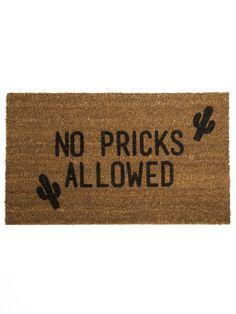 No Pricks Allowed Doormat