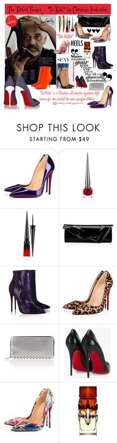 """The Perfect Pumps - ""So Kate"" by Christian Louboutin!"" by curekitty ❤ liked on Polyvore featuring Christian Louboutin"