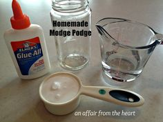 an affair from the heart: Homemade Modge Podge