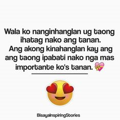 IMPORTANTE ko's TANAN! Bisaya Quotes, Patama Quotes, Quotable Quotes, Words Quotes, Qoutes, Tagalog Quotes Hugot Funny, Pinoy Quotes, Hugot Lines, Cebu