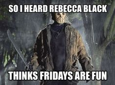 Friday the 13th xD Horror Movies Funny, Horror Films, Scary Movies, Movie Memes, Funny Memes, Hilarious, Funny Picture Quotes, Best Funny Pictures, Funny Pics