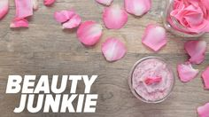 This DIY Rose Sugar Scrub Is Too Beautiful (and Easy!) Not to Try: Roses have a long history in the beauty world.