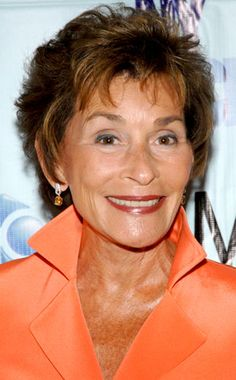 Judge Judy Sheindlin... come on, you've GOT to love Judge Judy!!!