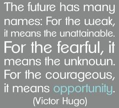 Victor Hugo quote | Discover how you can create your own opportunities at JTH. #quote #journal JournaltoHealth.com