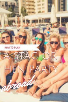 Planning a stag party? Planning a hen party? Check out our tips for taking the party abroad! Hen Night Ideas, Hens Night, Hen Ideas, Hen Do Party Bags, Classy Hen Party, Party Planning, Wedding Planning, Bridesmaid Duties, Bridesmaids