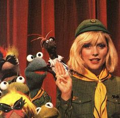 Debbie Harry and the Muppets.