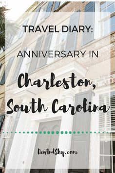 charleston restaurants | charleston activities | romantic weekend